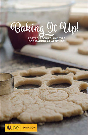 Baking It Up!Tested Recipes and Tipsfor Baking Altitude