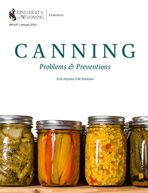 Canning Problems & Preventions