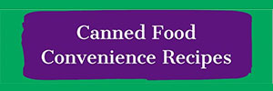 CAnned Food Convenience Recipes - Green Flier