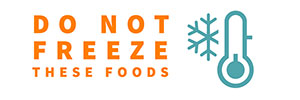 Do Not Freeze these Foods