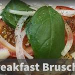 Image of breakfast bruschetta